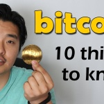 10 Things You Need to Know About Bitcoin
